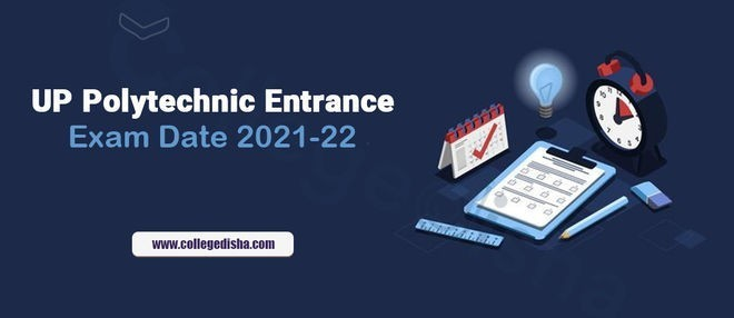 Check UP Polytechnic Entrance Time Table Online College Disha